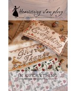 In Everything Give Thanks cross stitch chart He... - $9.00