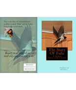 The Story Of Fufu: A Barn Swallow's Life  by Stephanie Kendall... - $14.00