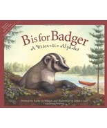 B is for Badger: A Wisconsin Alphabet (Discover America State by State) ... - $13.84