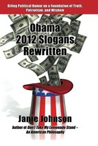 An item in the Books category: Obama 2012 Slogans Rewritten [Paperback ~ Brand New]