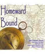 Homeward Bound [Audio CD] United States Navy Band Sea Chanters Chorus - $5.70