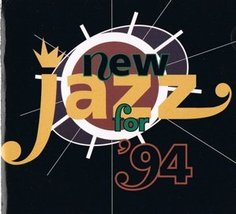 New Jazz for '94 [Audio CD] - $5.00