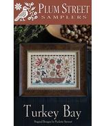 Turkey Bay cross stitch chart Plum Street Sampl... - $10.80
