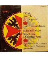 Music for the Saxon Court. Jan Dismas Zelenka - Suite in F Major, Simpho... - $13.37