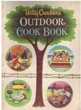Betty Crockers Outdoor Cookbook [Spiral-bound] [Jan 01, 1961] - $2.44