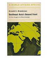 Southeast Asia's second front: the power struggle in the Malay archipela... - $2.73
