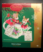 Carlton Cards Heirloom Christmas Ornament 2004 Sister to Sister Tea Part... - $12.99