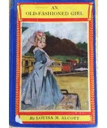 """""""AN OLD-FASHIONED GIRL"""", by LOUISA M. ALCOTT hardcover collectible book,... - $6.79"""