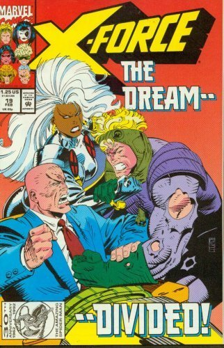 X-Force #19 The Dream - Divided! [Comic] [Jan 01, 1993]