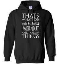 I Workout And I Know Things Blend Hoodie - $32.99+