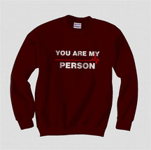 You are My Person Crewneck Sweatshirt MAROON - $30.00+