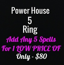 POWER HOUSE SPELL ring U CHOOSE 5 spells FROM OUR ENTIRE STORE FOR ONLY $80 - $74.26