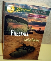 Freefall - Jodie Bailey (Love Inspired True Large Print Suspense) Larger... - $3.00