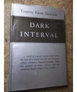 Dark Interval by Cosette Faust Newton 1941 Hardcover Inscribed and Signed - $82.27