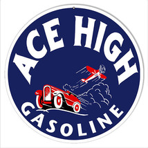 Reproduction Ace High Gasoline 14 Round Sign - $23.76