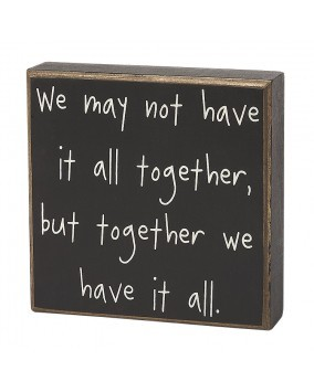 Primary image for Primitive Wood Box Sign- CS-6272 We might not have it all together, but together