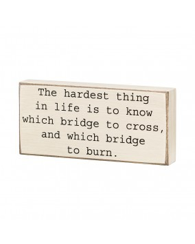 Primary image for Primitive Wood Box Sign- CS-6572 The Hardest thing in life is to know which