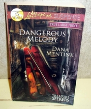 Dangerous Melody Dana Mentink Treas Seekers (Love Inspired Large Print S... - $3.00