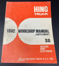 Hino Truck 1992 SG Supplement Chassis Body Electrical Workshop Manual Re... - $18.95