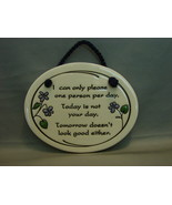 """Trinity Pottery, WI  Pottery Sign Plaque"""" I  Can Only Please One Person ... - $5.49"""