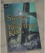 Sword of the Rightful King: A Novel of King Arthur by JANE YOLEN 2004 Pa... - $1.99