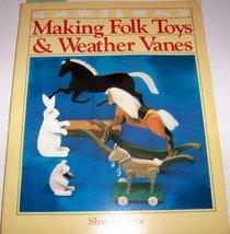 Making Folk Toys and Weather Vanes Pierce, Sharon image 1