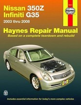 Nissan 350Z & Infiniti G35, 2003-2008 Haynes Repair Manual - $32.95