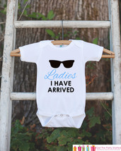 Ladies I Have Arrived Onepiece Bodysuit - Humorous Bodysuit Makes a Great Baby S - $18.00