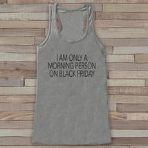 Black Friday Shirts - Morning Person on Black Friday - Funny Shopping Sh... - $19.00
