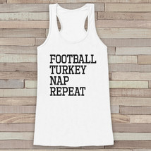 Funny Thanksgiving Shirt - Football, Turkey, Nap, Repeat - Thanksgiving ... - $19.00