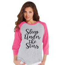 Camping Shirt - Sleep Under The Stars Tshirt - Funny Womens Shirts - Wom... - $21.00