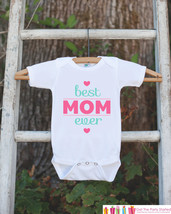Girls Best Mom Ever Outfit - Happy 1st Mother's Day Onepiece or Tshirt - Baby Gi - $18.00