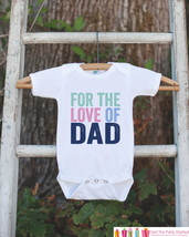 Kid's Father's Day Outfit - For The Love of Dad - Happy 1st Father's Day Onepiec - $18.00