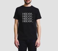 Hodor Hodor Hodor Hodor Men Tee S To 3XL Black - $18.00