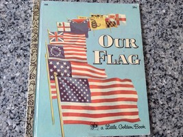 Our Flag Little Golden Book 1971 2nd Edition Vintage Great Shape - $8.50
