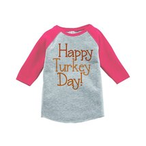 Custom Party Shop Baby's Happy Turkey Day Thanksgiving 3T Pink Raglan - $20.58