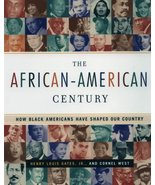 The African-American Century : How Black Americans Have Shaped Our Count... - $4.94