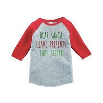 Custom Party Shop Kids Funny Dear Santa Christmas Raglan Shirt Red 4T - $20.58