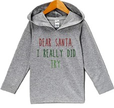Custom Party Shop Baby's Dear Santa I Did Try Christmas Hoodie 5T - $22.05