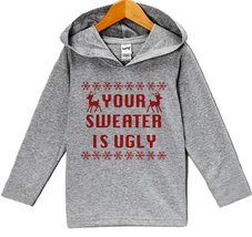 Custom Party Shop Baby's Your Sweater Is Ugly Christmas Hoodie 12 Months Months - $22.05