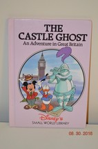 Disney's Small World Library - THE CASTLE GHOST AN ADVENTURE IN GREAT BR... - $2.50