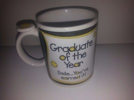 MUGZ BY GANZ-GRADUATE OF THE YEAR-SMILE YOU'VE EARNED IT!-MUG-CLEAN-NO C... - $11.26