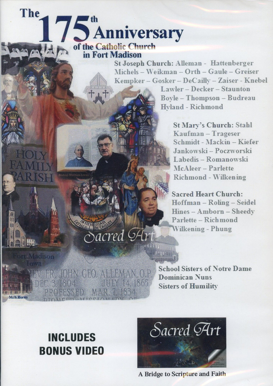 The 175th anniversary of the catholic church in fort madison  iowa   dvd