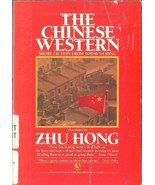 The Chinese Western:Short Fiction from Todays China by Hung Chu-First Ed... - $9.97
