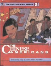 The Chinese Americans by William Daley-History, Culture, Religion of the... - $9.99