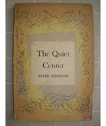 1946 The QUIET CENTER Edith Henrich [1ST] DJ poetry - $15.00