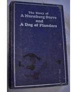A DOG OF FLANDERS, THE NURENBERG STOVE Louisa De La Rame RARE - $35.00