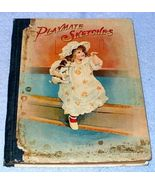 Antique Vintage Children's Book Playmate Sketches 1897 - $49.95