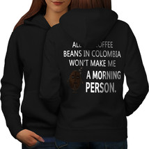 Not Morning Person Sweatshirt Hoody Funny Women Hoodie Back - $21.99+