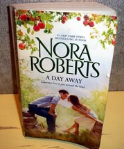Book: Nora Roberts A Day Away: One Summer\Temptation  - $1.99